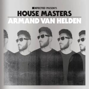 Defected Presents House Masters - Armand Van Helden
