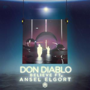 Believe (feat. Ansel Elgort) - Single