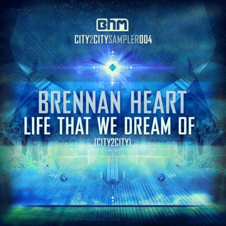 Life That We Dream of (City2city) - Single