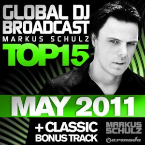 Global DJ Broadcast Top 15 - May 2011 (Bonus Track Version)