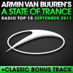 A State of Trance Radio Top 15 - September 2011 (Including Classic Bonus Track)