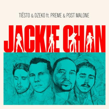 Jackie Chan (feat. Preme & Post Malone) - Single