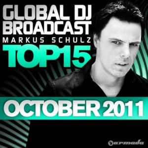 Global DJ Broadcast Top 15: October 2011 (Including Classic Bonus Track)