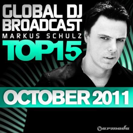 Global DJ Broadcast Top 15: October 2011 (Including Classic Bonus Track)