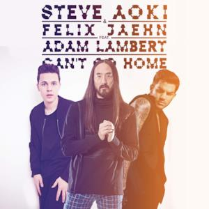 Can't Go Home (feat. Adam Lambert) [Radio Edit] - Single