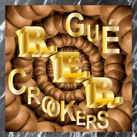 R.E.B. (Guè Pequeno vs. Crookers) - Single