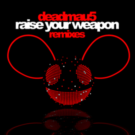 Raise Your Weapon (Remixes) - EP