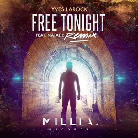 Free Tonight (Remix) [feat. Natalie] - EP