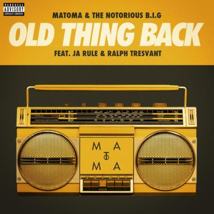 Old Thing Back (feat. Ja Rule and Ralph Tresvant) - Single
