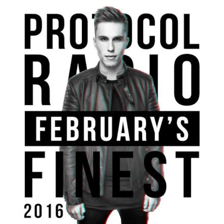 Protocol Radio - February's Finest 2016