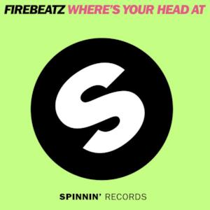 Where's Your Head At (Original Mix) - Single