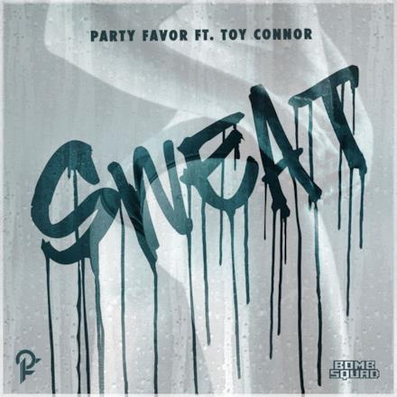 Sweat (feat. Toy Connor) - Single