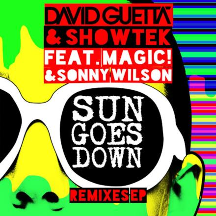 Sun Goes Down (feat. MAGIC! & Sonny Wilson) - EP