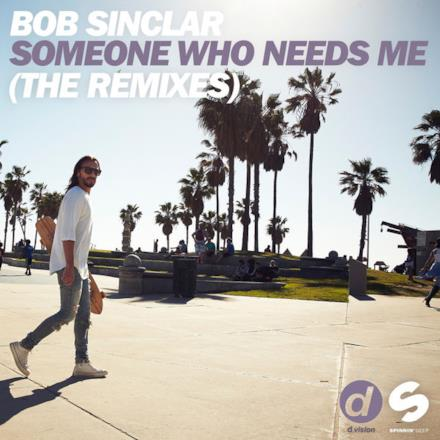 Someone Who Needs Me (The Remixes) - EP