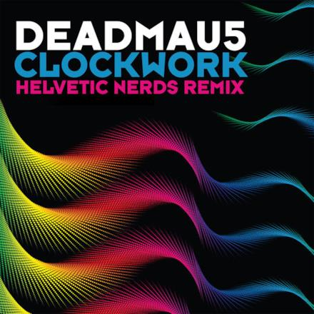 Clockwork (Helvetic Nerds Remix) - Single