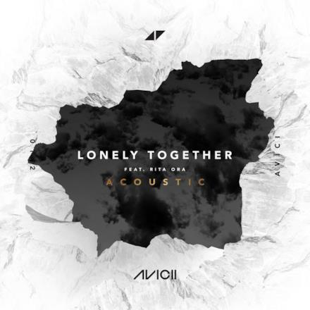 Lonely Together (Acoustic) [feat. Rita Ora] - Single