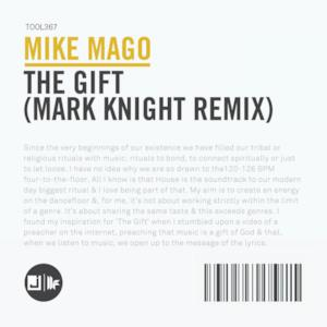 The Gift (Mark Knight Remix) - Single