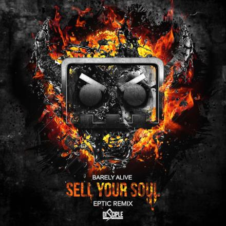 Sell Your Soul (Eptic Remix) [feat. Jeff Sontag] - Single