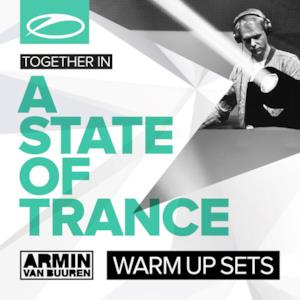 A State of Trance Festival (Warm Up Sets)