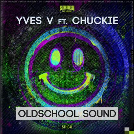 Oldschool Sound (feat. Chuckie) - Single