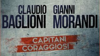 Claudio Baglioni e Gianni Morandi, dieci live insieme a settembre 2015