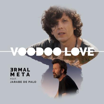 Voodoo Love (feat. Jarabe de Palo) - Single