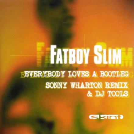 Everybody Loves a Bootleg - Single