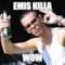 EMIS KILLA  WOW