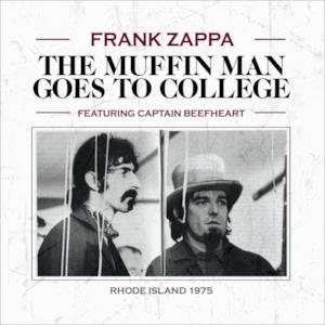 The Muffin Man Goes to College (Live) [feat. Captain Beefheart]