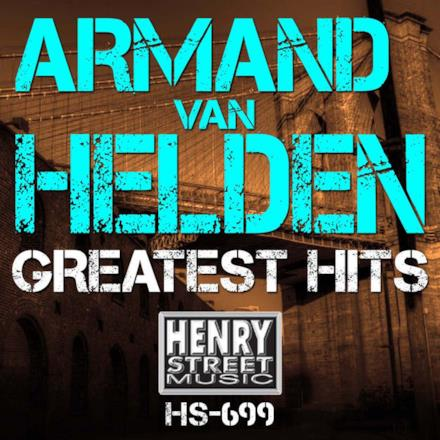 Armand Van Helden Greatest Hits