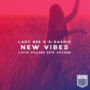 New Vibes (Latin Village 2015 Anthem) - Single