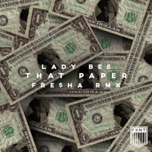 That Paper (feat. Feliciana) [Fre$ha Remix] - Single