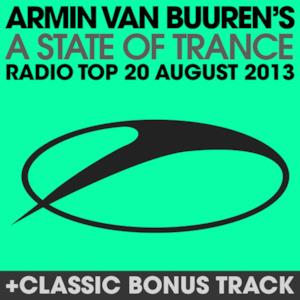 A State of Trance Radio Top 20 - August 2013 (Including Classic Bonus Track)