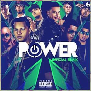 Power (Remix) [feat. Benny Benni, Kendo Kaponi, Pusho, Ozuna, Anuel AA, Almighty, Gotay & Alexio La Bestia] - Single