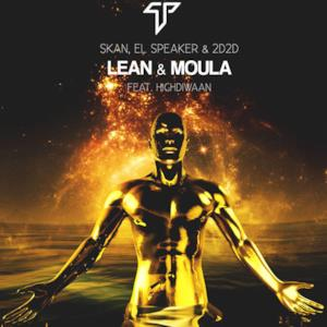 Lean & Moula (feat. Highdiwaan) - Single