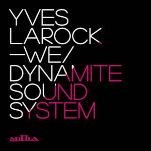 We / Dynamite Sound System - Single