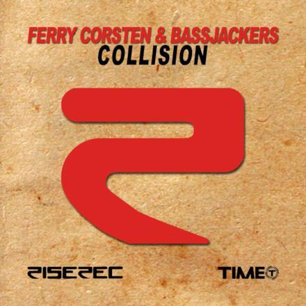 Collision (Ferry Corsten & Bassjackers) - Single