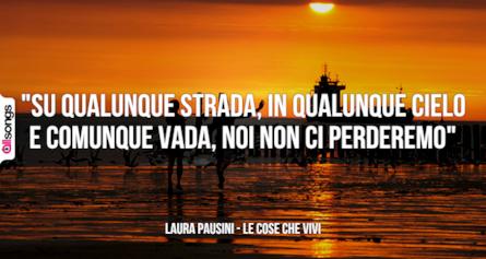 Frasi Belle Laura Pausini.Laura Pausini Le Migliori Frasi Delle Canzoni Allsongs