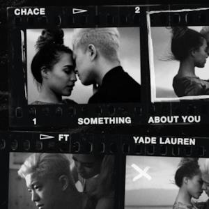 Something About You (feat. Yade Lauren) - Single