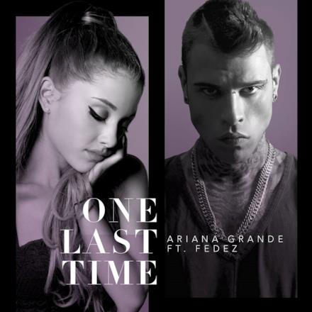 One Last Time feat. Fedez - Single
