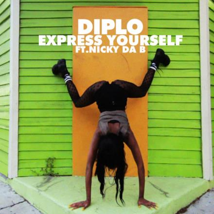 Express Yourself (Remixes) [feat. Nicky Da B] - EP