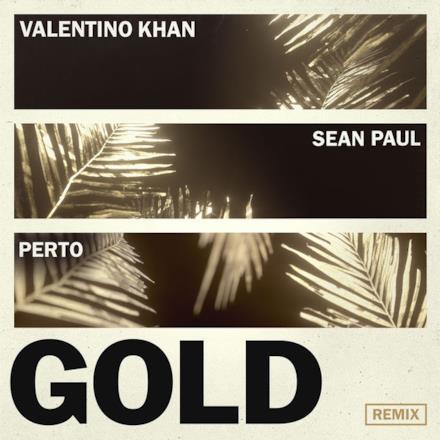 Gold (feat. Sean Paul) [Perto Remix] - Single