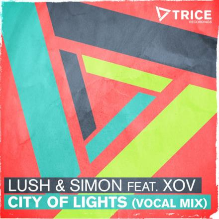 City of Lights (Vocal Mix) [feat. XOV] - Single