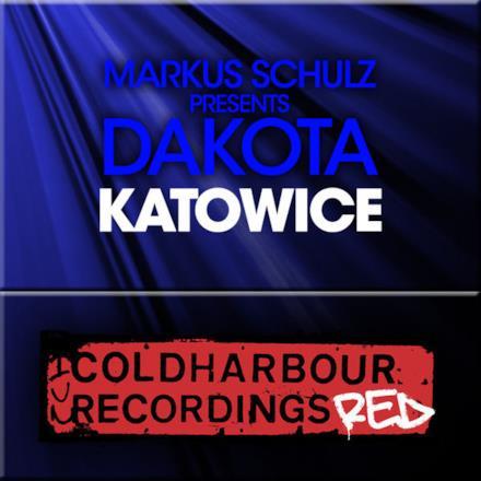 Katowice (Markus Schulz Presents Dakota) - Single