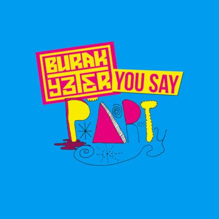 You Say Party - Single