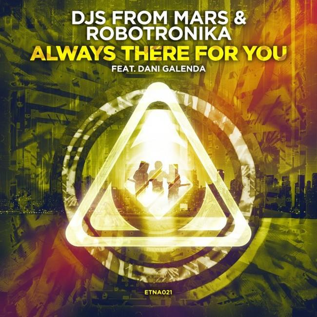 Always There For You, Djs From Mars & Robotronika (cover)