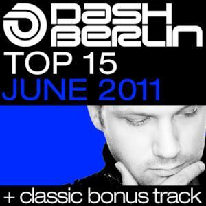 Dash Berlin Top 15 - June 2011 (Classic Bonus Track Version)