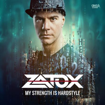 My Strength Is Hardstyle - Single
