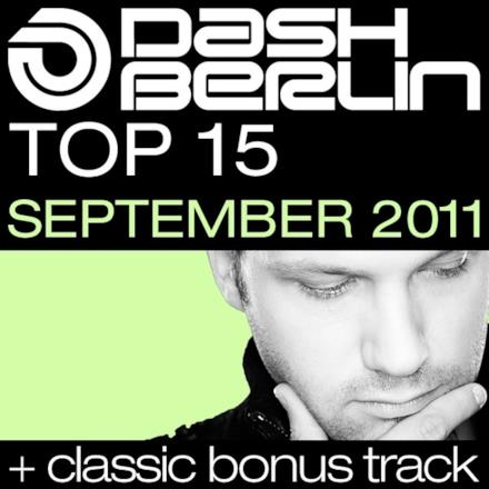 Dash Berlin Top 15: September 2011 (Including Classic Bonus Track)