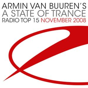 Armin Van Buuren's a State of Trance - Radio Top 15: November 2008